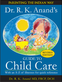 Dr. R. K. Anand's Guide to Child Care